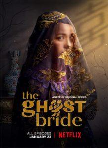 ดูซีรีย์ The Ghost Bride (2020) เจ้าสาวเซ่นศพ พากย์ไทย ซับไทย ฟรี HD